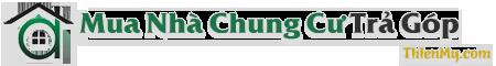 Mua Nhà Chung Cư Trả Góp – Cẩm Nang Mua Nhà – Xây Dựng Nhà Chung Cư